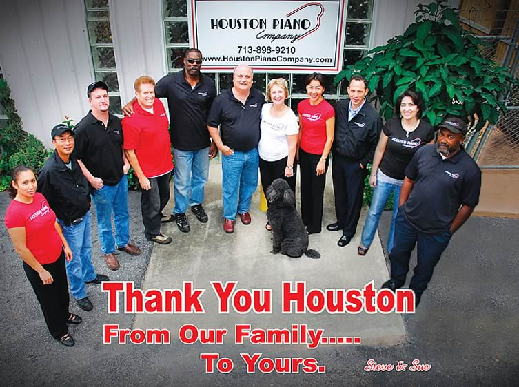 Company photo for Houston Piano Company thanking our customers.