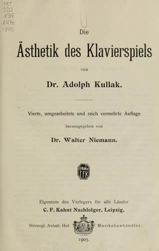 Book cover of Dr. Adolph Kullak's 'Die Asthetik des Klavierspiels' from 1905.
