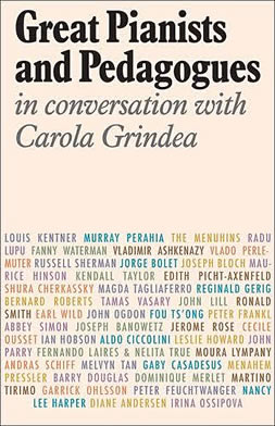 Book cover from Carola Grindea's 'Great Pianists and Pedagogues in Conversation with Carola Grindea'.
