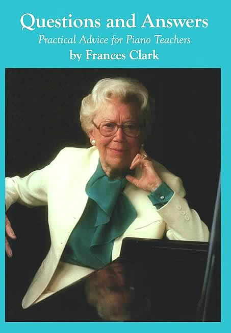 Book cover of Frances Clark's 'Questions and Answers: Practical Advice for Piano Teachers' from 1992.
